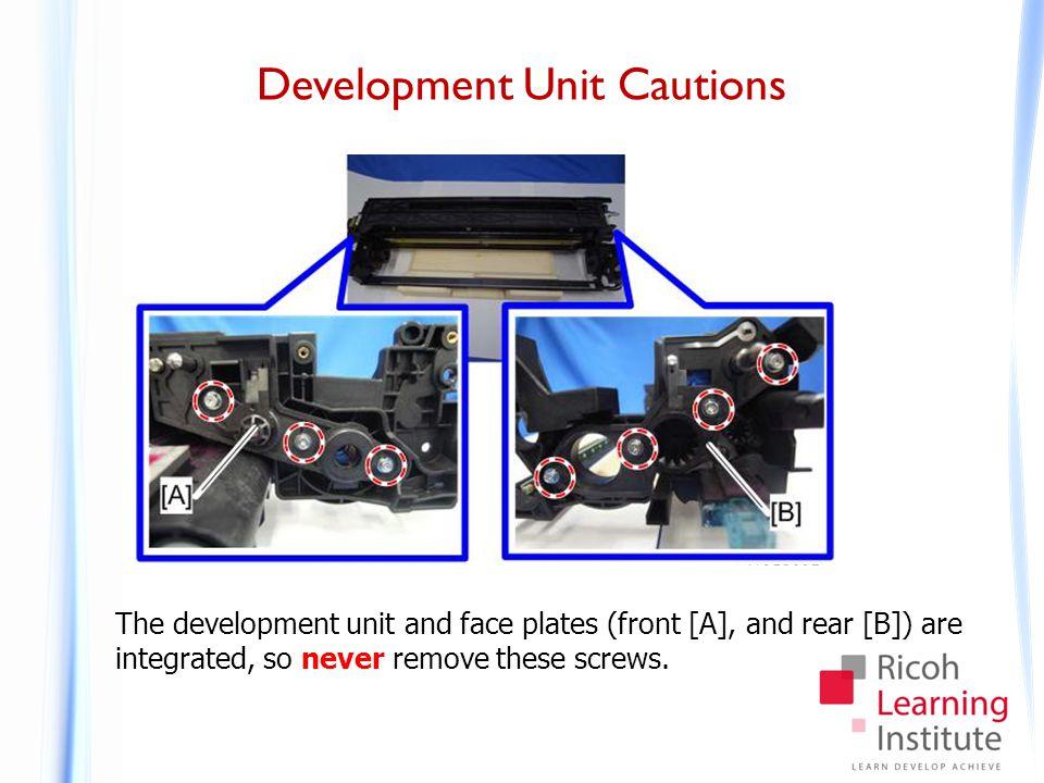 Development Unit Cautions