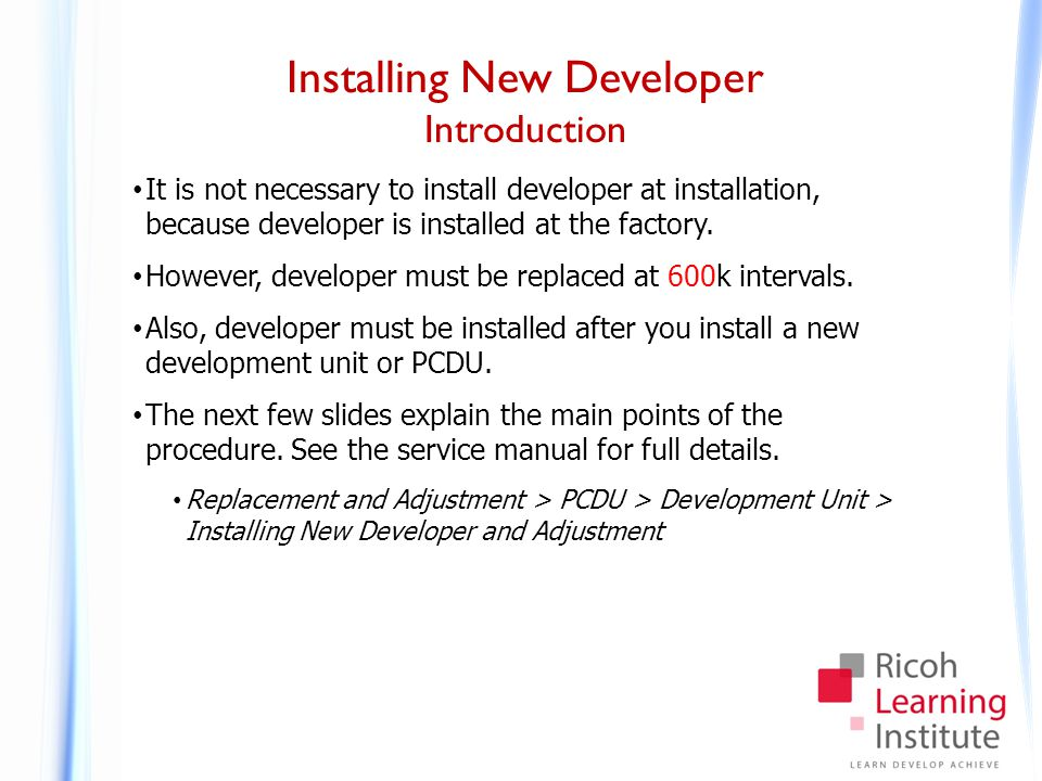 Installing New Developer Removing Old Developer