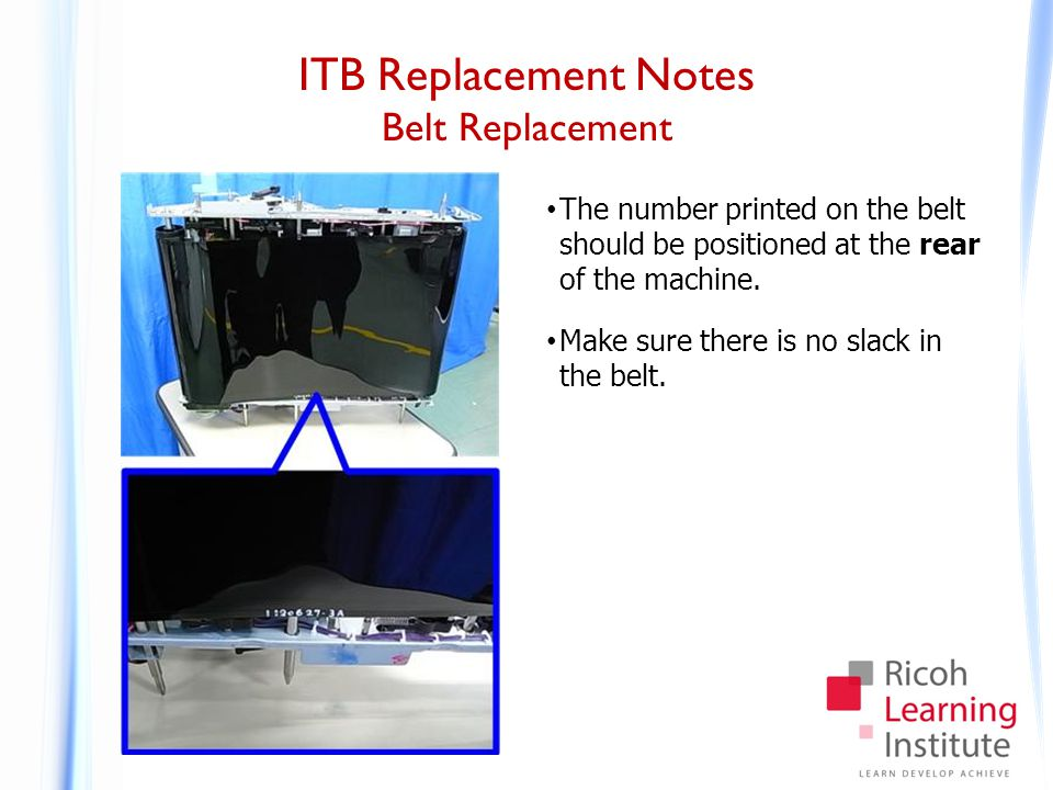 ITB Replacement Notes ITB Cleaning Unit