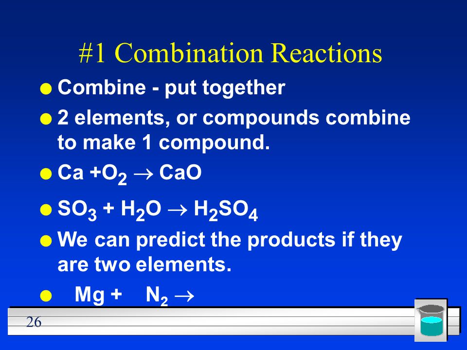 #1 Combination Reactions