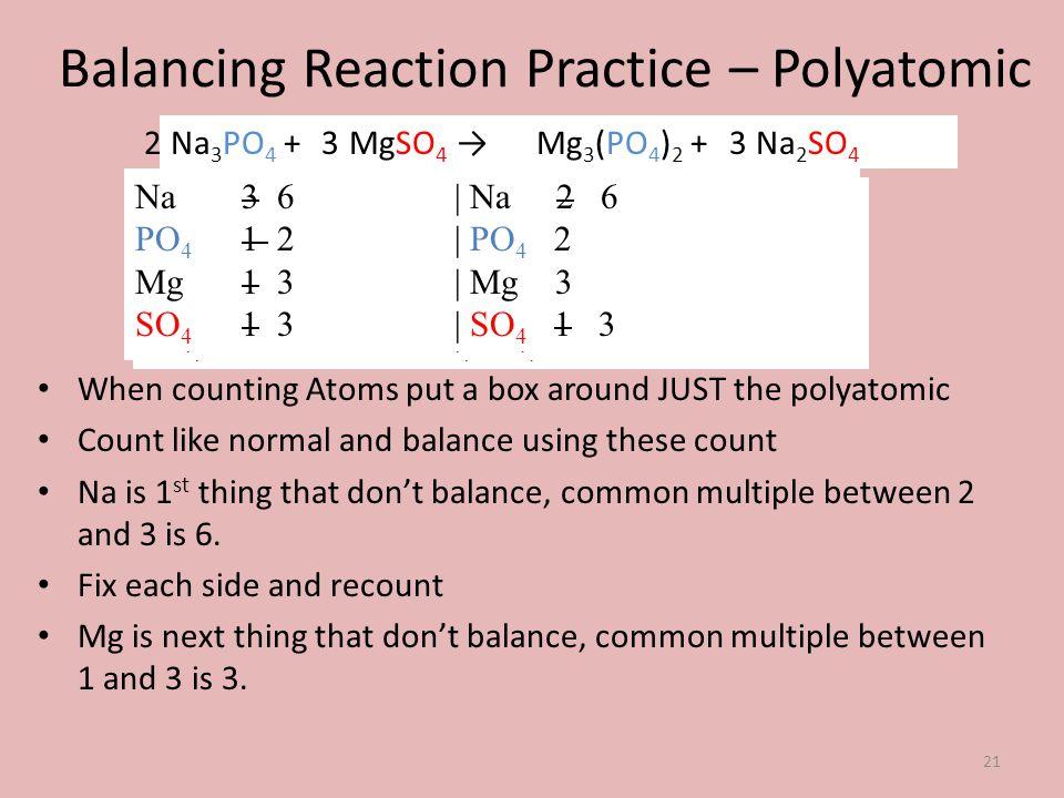 Balancing Reaction Practice – Polyatomic
