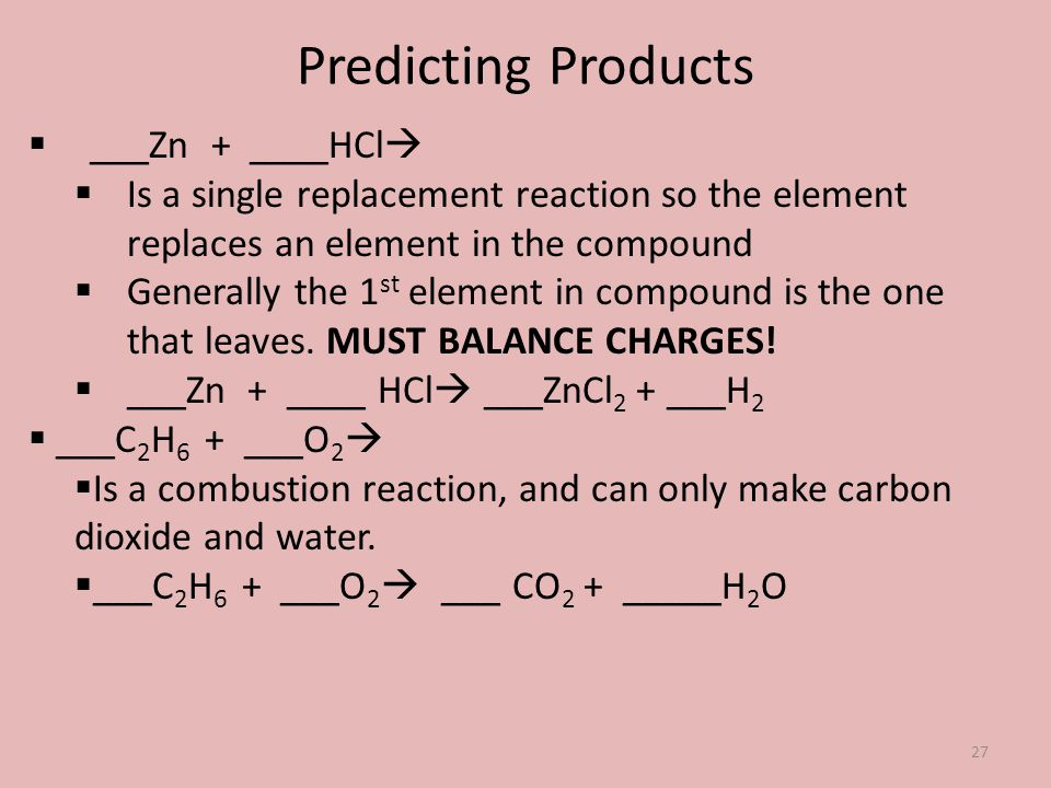 Predicting Products ___Zn + ____HCl