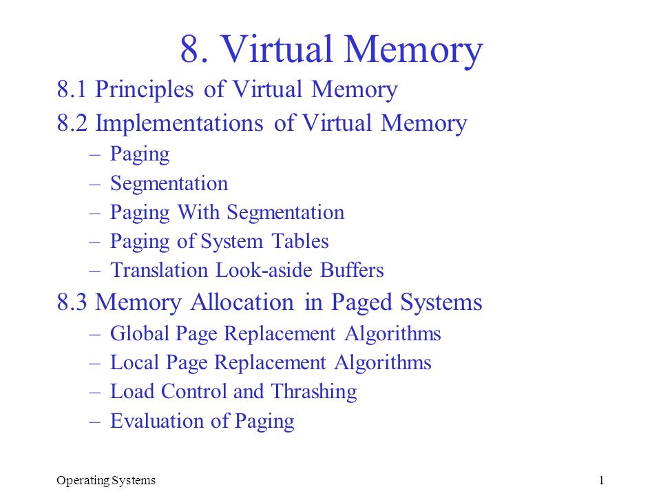 8. Virtual Memory 8.1 Principles of Virtual Memory