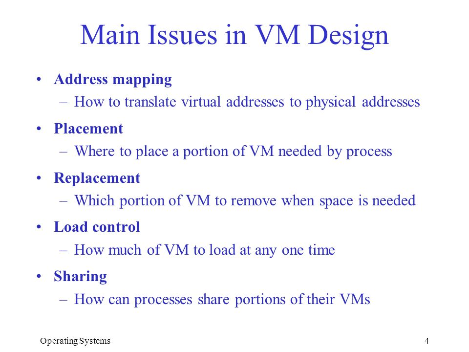 Main Issues in VM Design