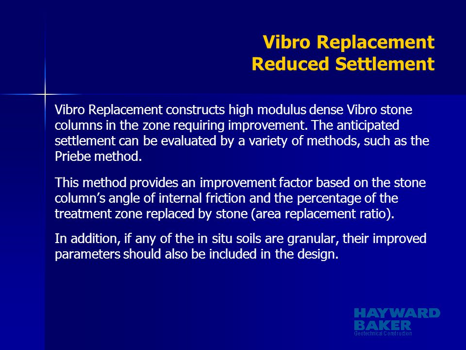 Vibro Replacement Reduced Settlement