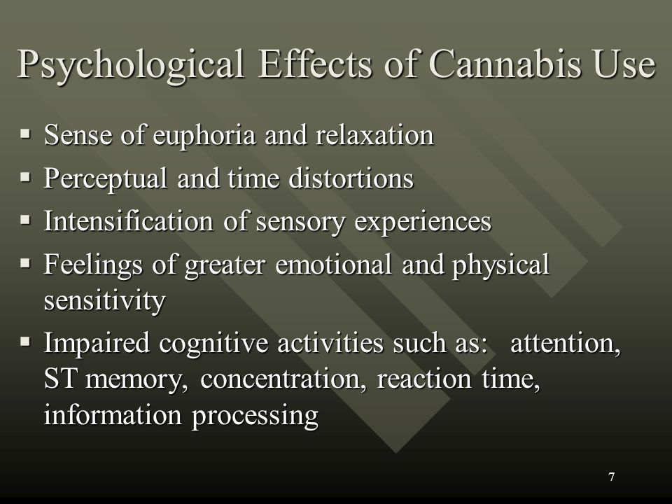 Psychological Effects of Cannabis Use