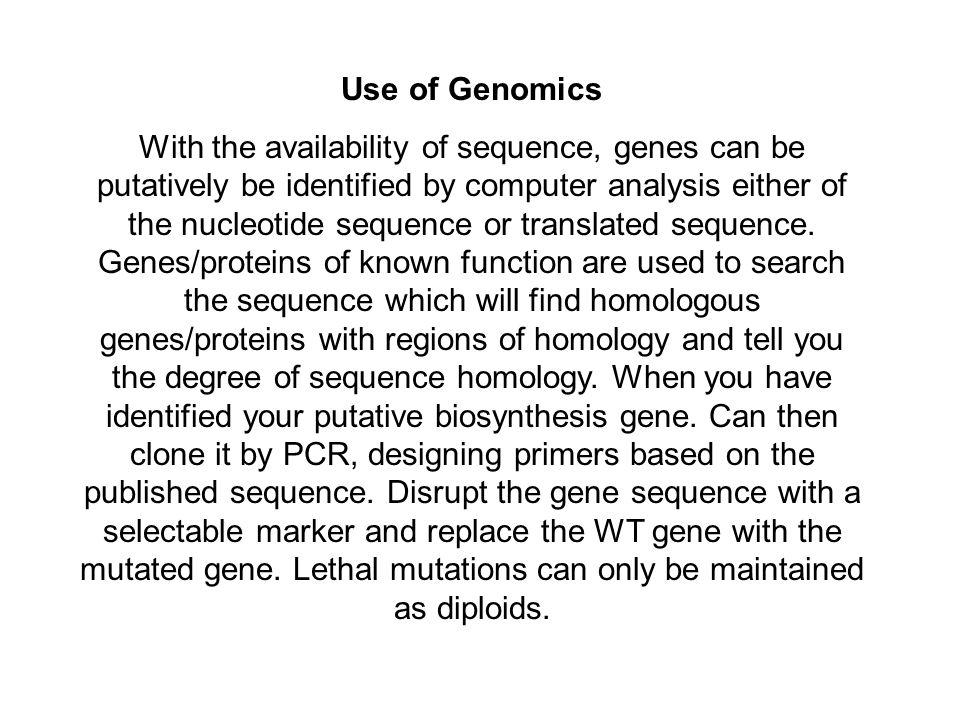 Use of Genomics