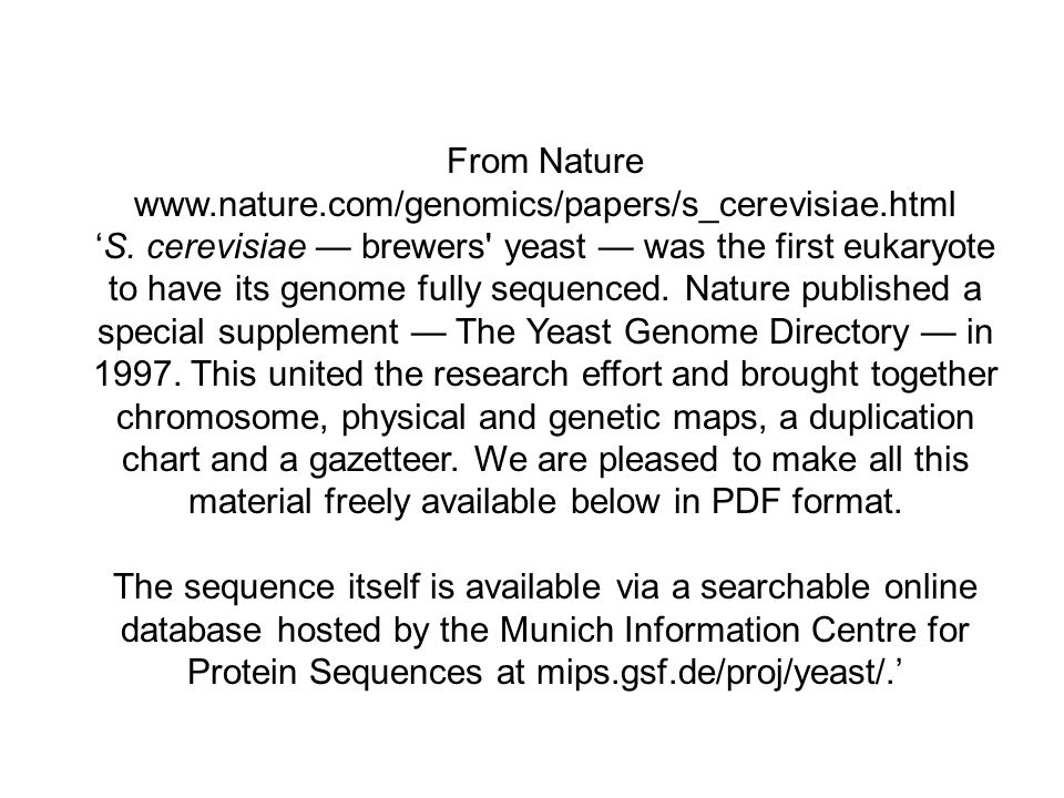 From Nature www.nature.com/genomics/papers/s_cerevisiae.html