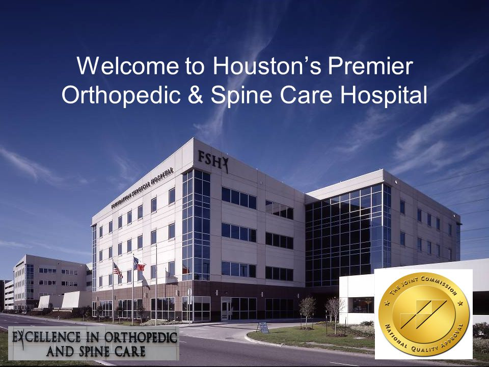 Welcome to Houston's Premier Orthopedic & Spine Care Hospital