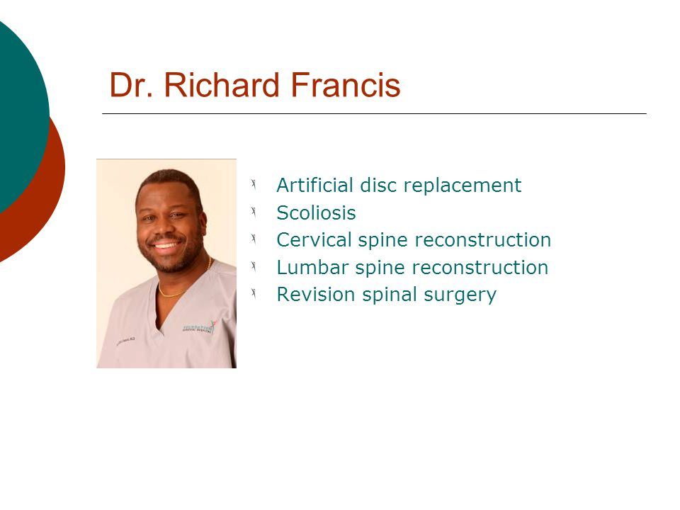 Dr. Richard Francis Artificial disc replacement Scoliosis