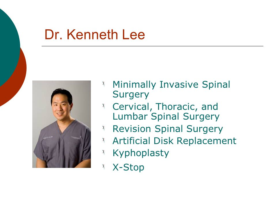 Dr. Kenneth Lee Minimally Invasive Spinal Surgery