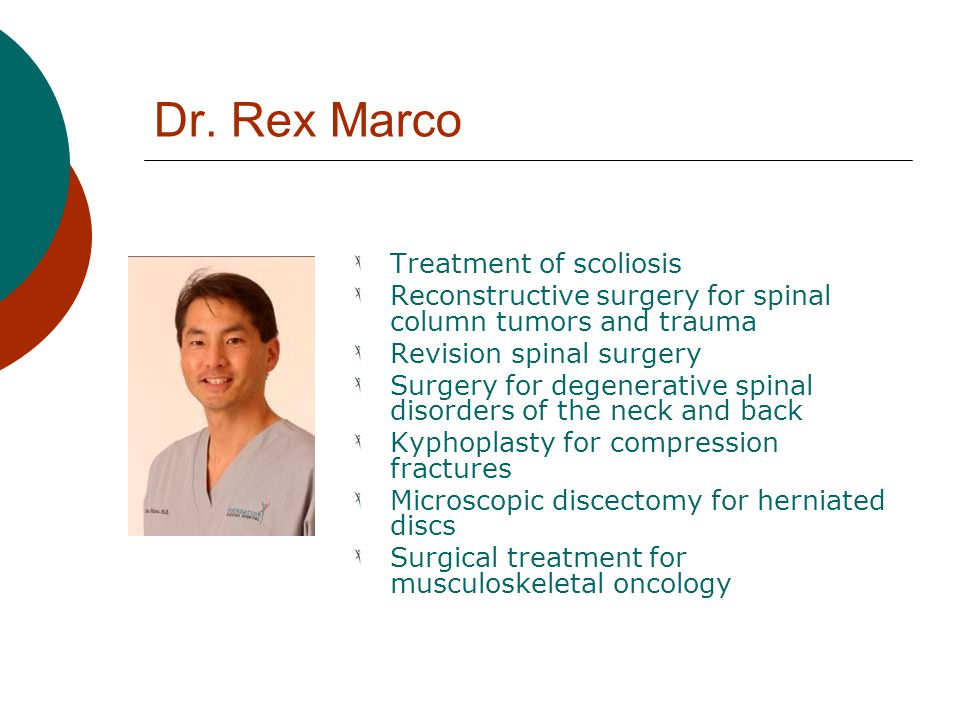 Dr. Rex Marco Treatment of scoliosis