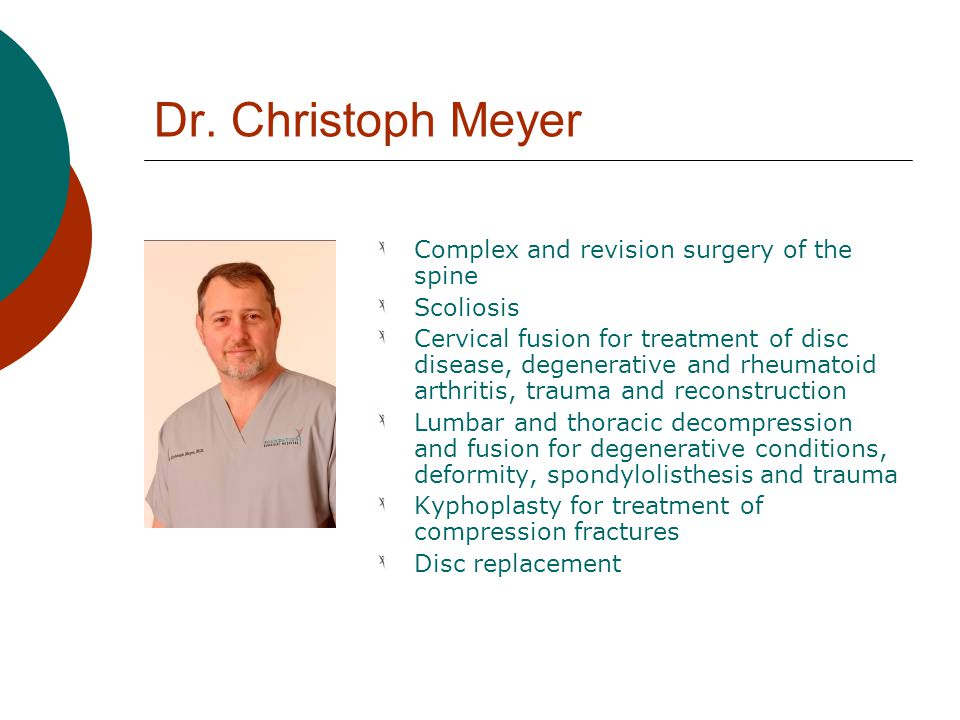 Dr. Christoph Meyer Complex and revision surgery of the spine