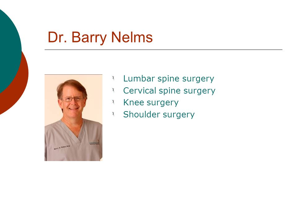 Dr. Barry Nelms Lumbar spine surgery Cervical spine surgery