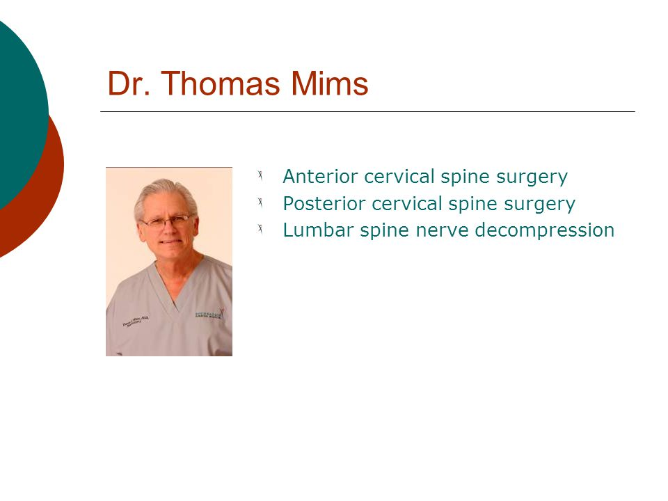 Dr. Thomas Mims Anterior cervical spine surgery
