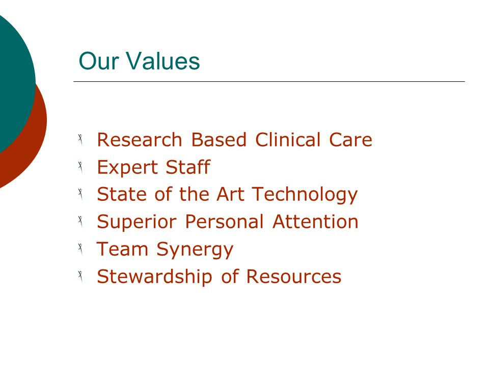 Our Values Research Based Clinical Care Expert Staff