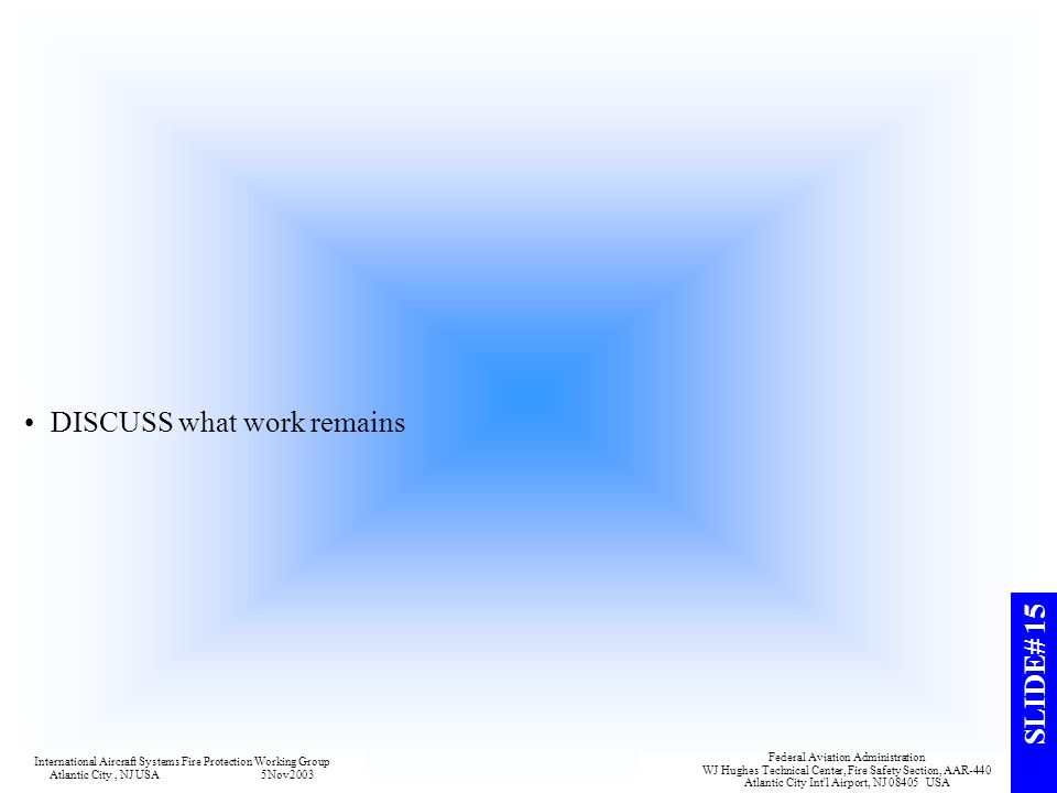 DISCUSS what work remains
