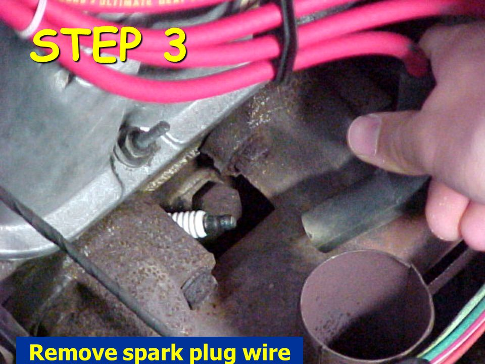 STEP 3 Remove spark plug wire