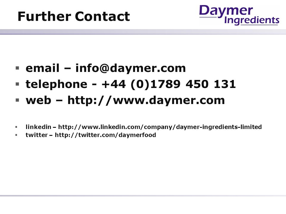 Further Contact email – info@daymer.com
