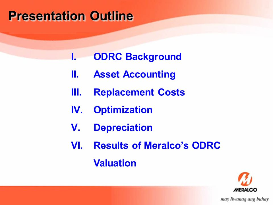 Presentation Outline ODRC Background Asset Accounting