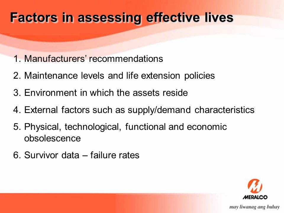 Factors in assessing effective lives