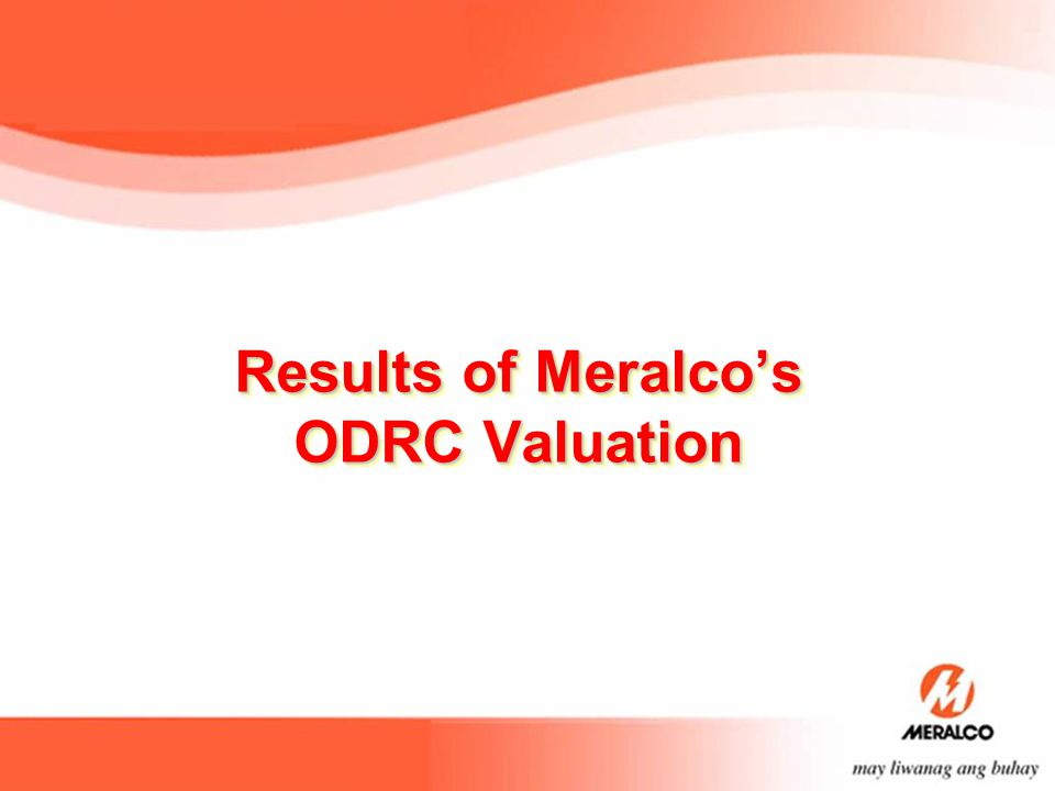 Results of Meralco's ODRC Valuation
