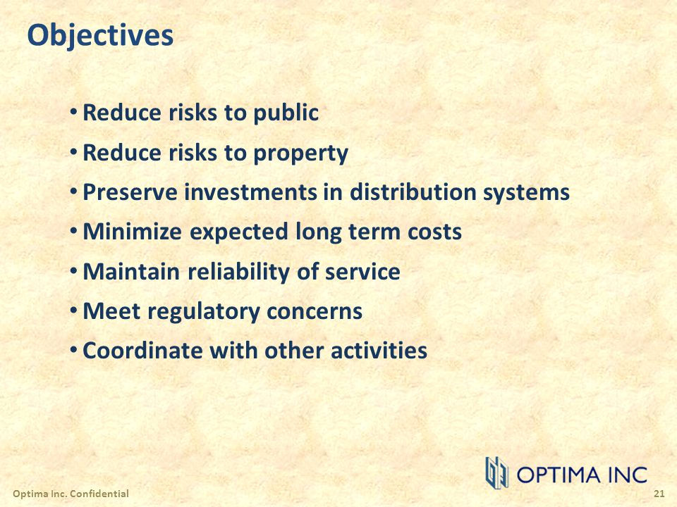 Objectives Reduce risks to public Reduce risks to property