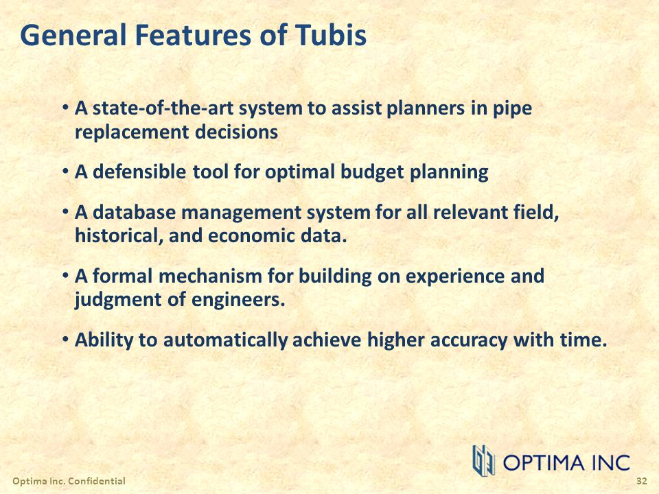 General Features of Tubis