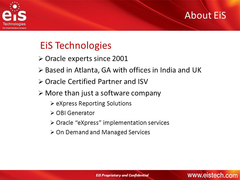 About EiS EiS Technologies Oracle experts since 2001