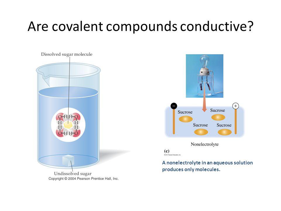 Are covalent compounds conductive