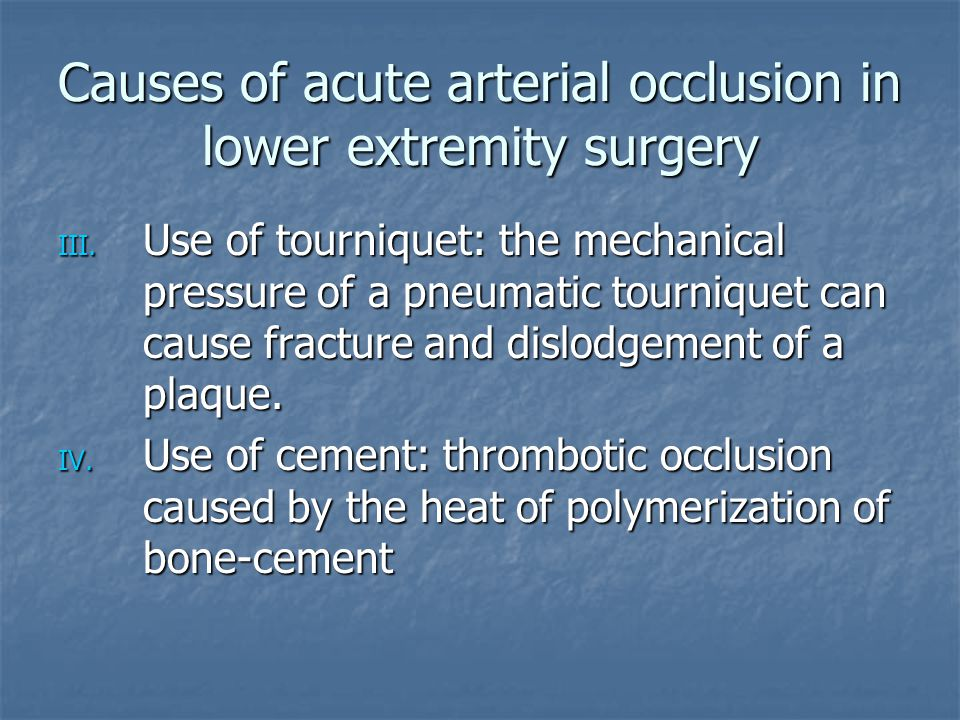 Causes of acute arterial occlusion in lower extremity surgery