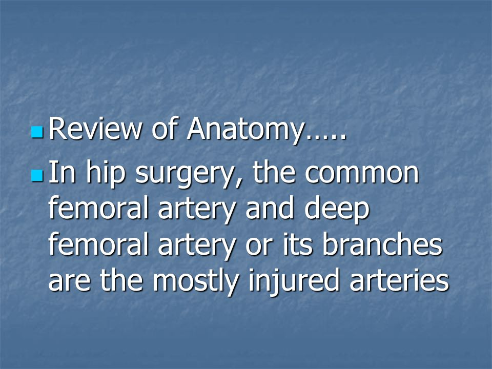 Review of Anatomy…..