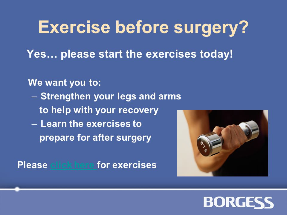 Exercise before surgery