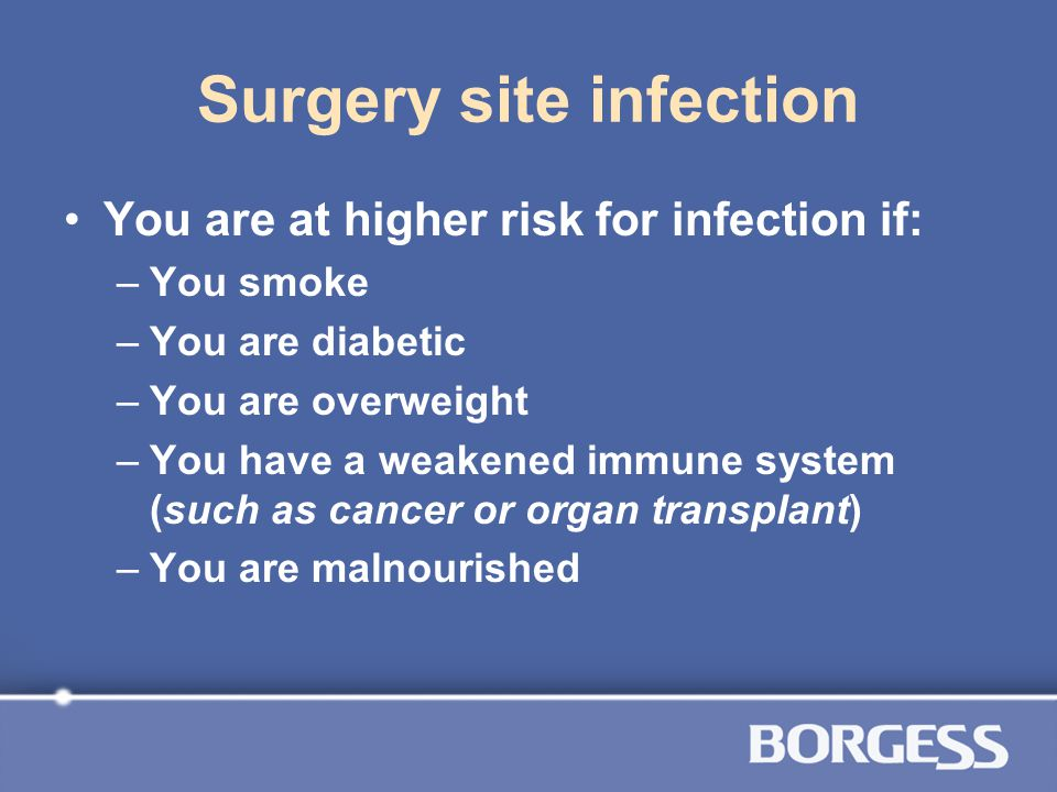 Surgery site infection