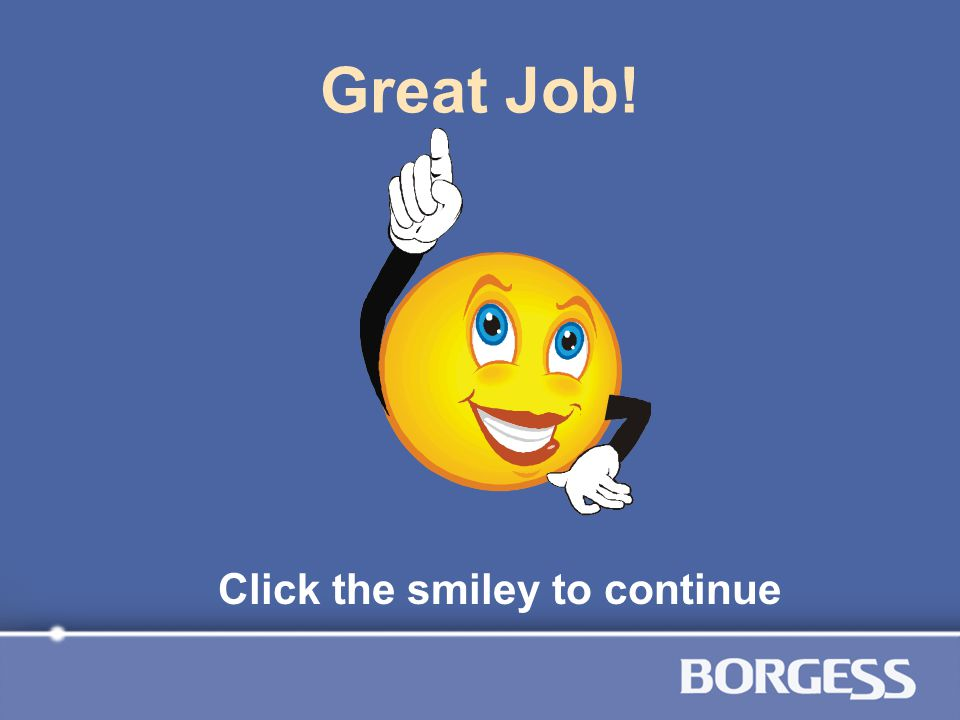 Click the smiley to continue