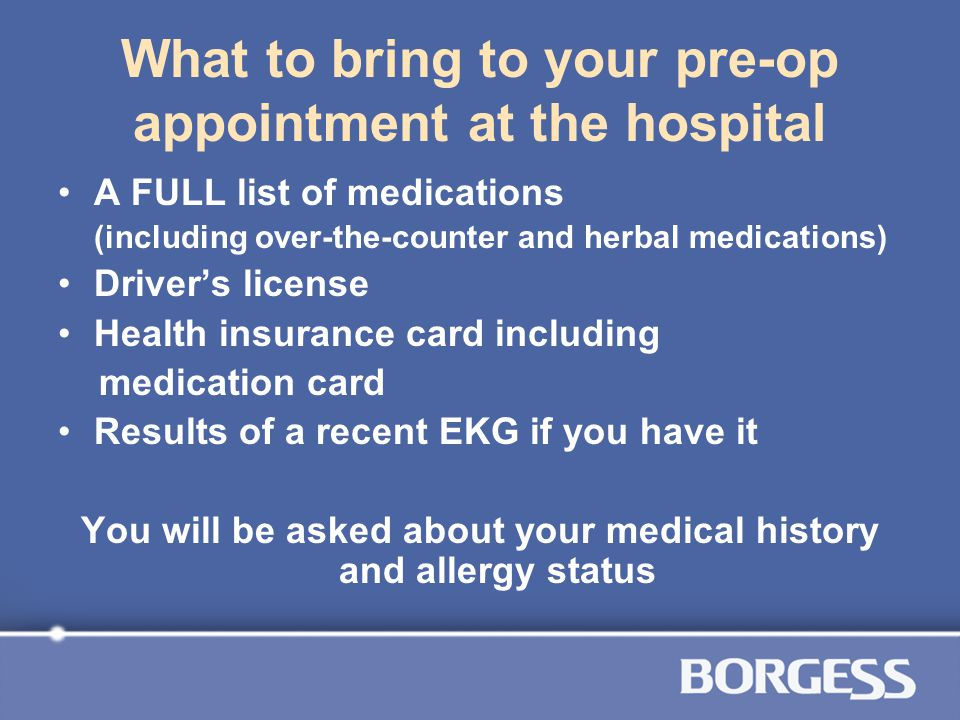 What to bring to your pre-op appointment at the hospital