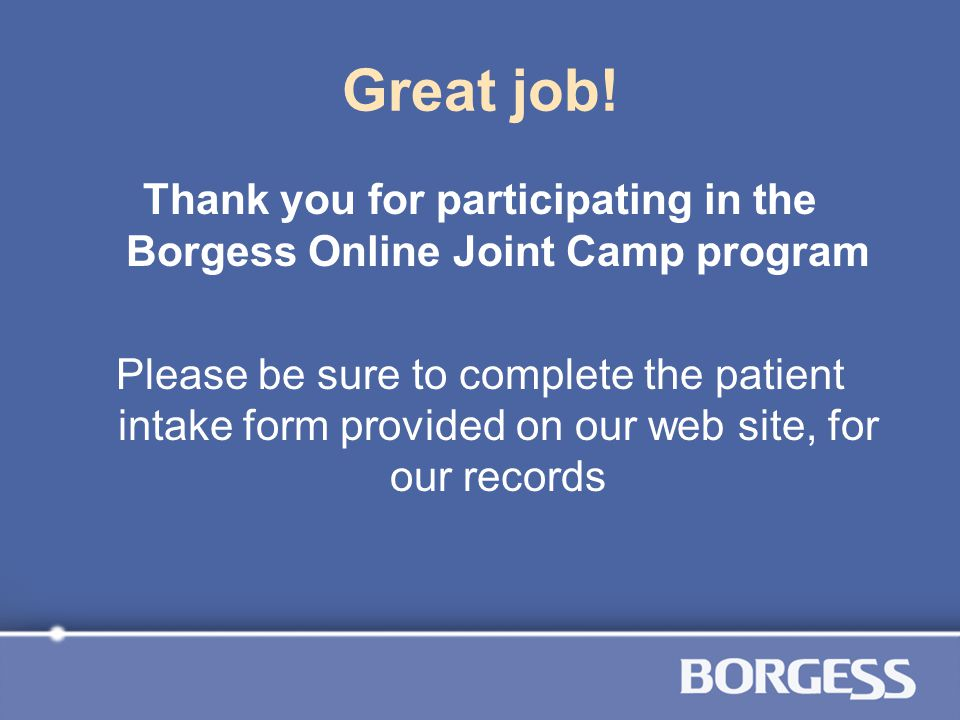 Thank you for participating in the Borgess Online Joint Camp program
