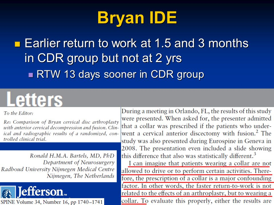 Bryan IDE Earlier return to work at 1.5 and 3 months in CDR group but not at 2 yrs.