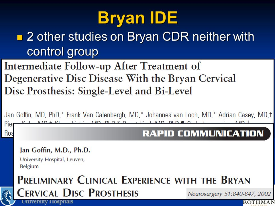Bryan IDE 2 other studies on Bryan CDR neither with control group
