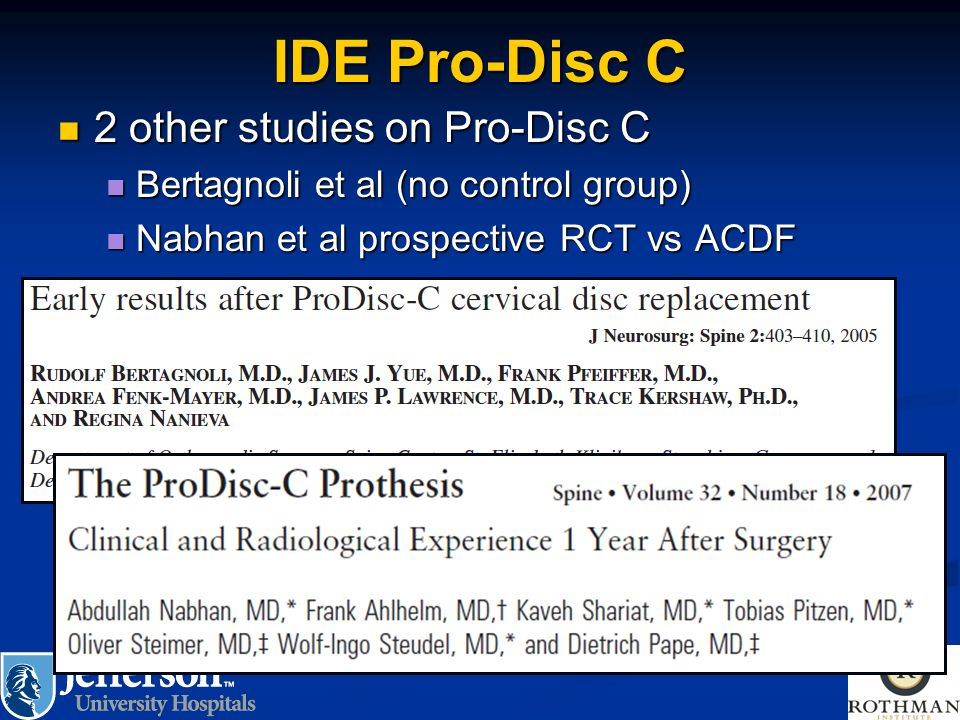 IDE Pro-Disc C 2 other studies on Pro-Disc C