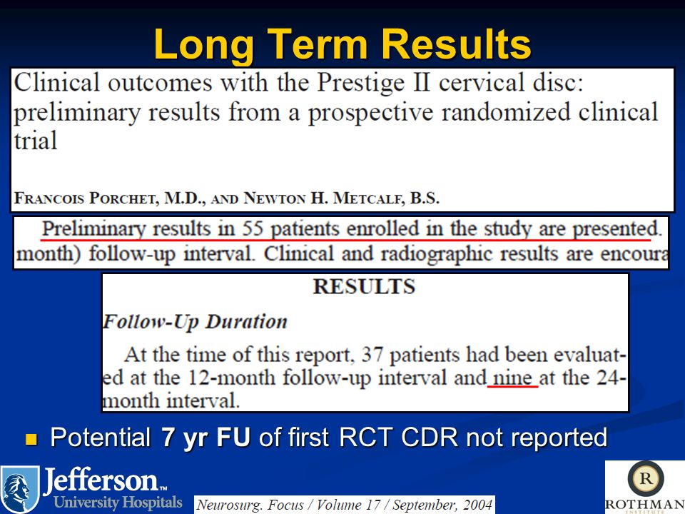 Long Term Results Potential 7 yr FU of first RCT CDR not reported