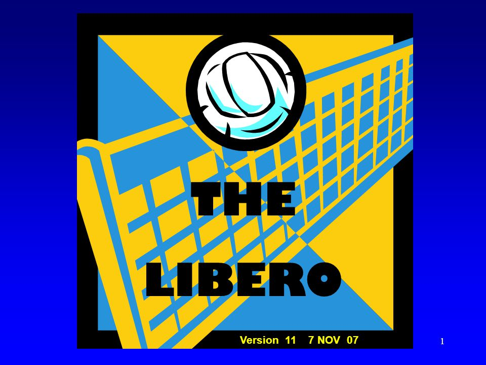 THE LIBERO Version 11 7 NOV 07