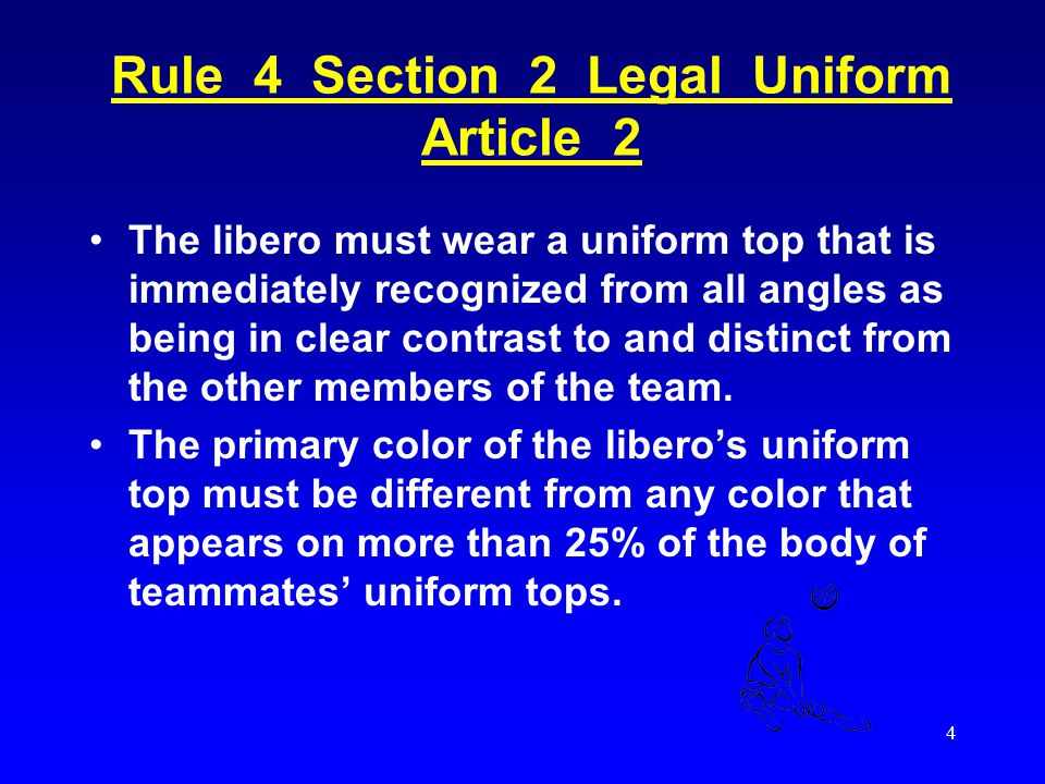 Rule 4 Section 2 Legal Uniform Article 2