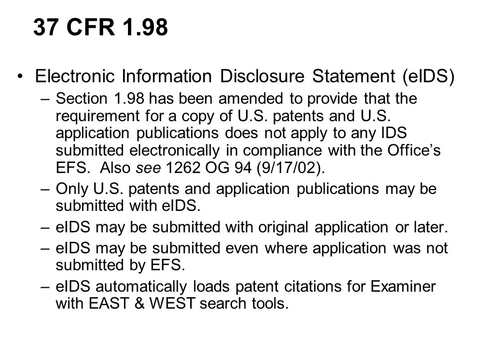 37 CFR 1.98 Electronic Information Disclosure Statement (eIDS)