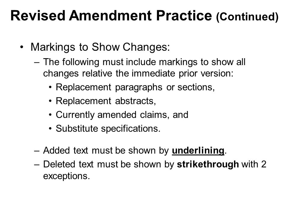 Revised Amendment Practice (Continued)