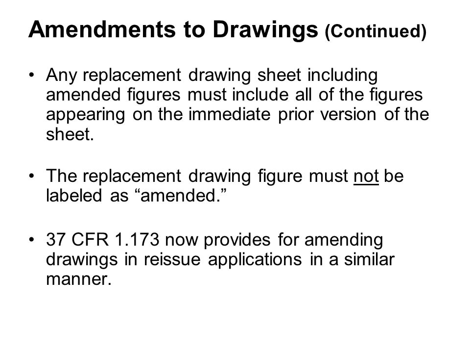 Amendments to Drawings (Continued)