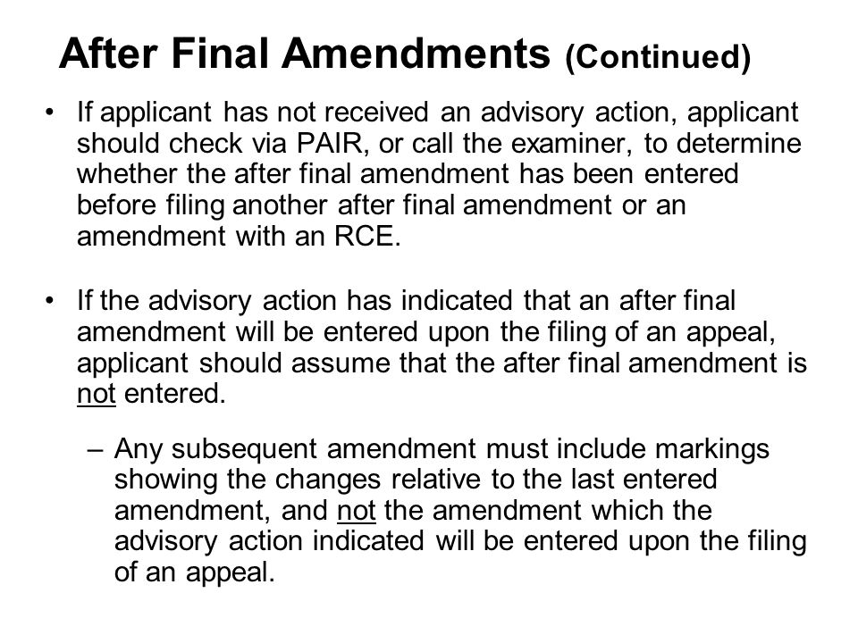 After Final Amendments (Continued)