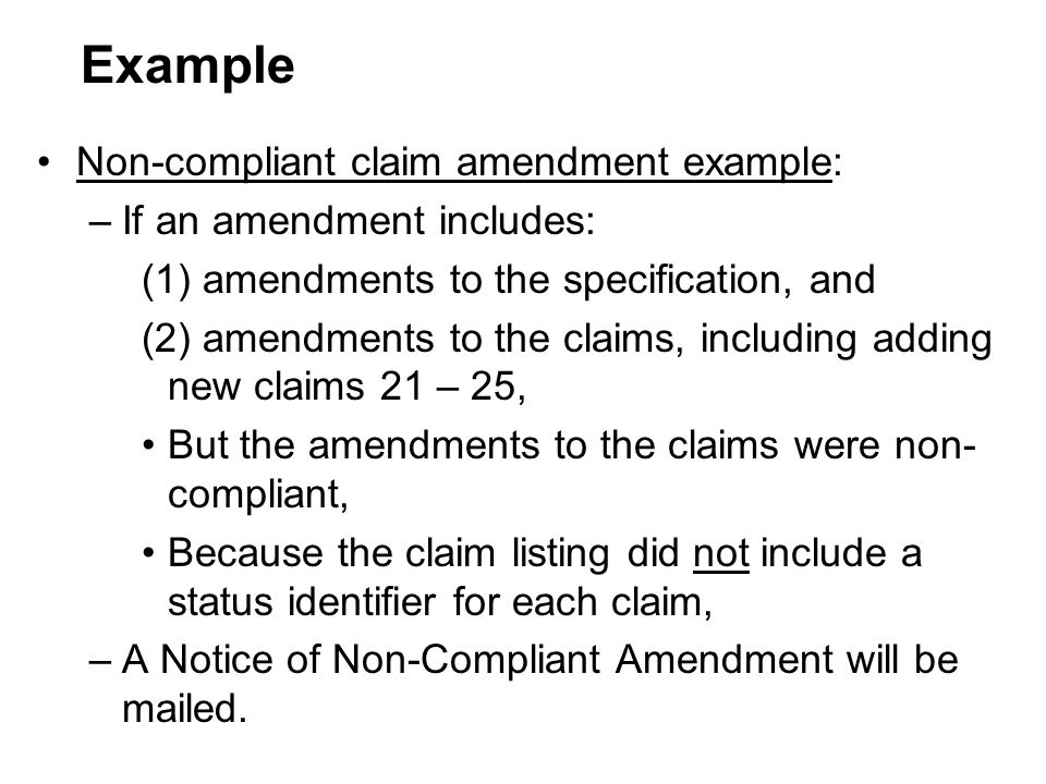 Example Non-compliant claim amendment example:
