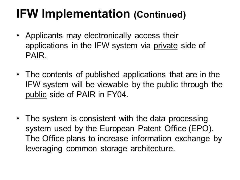 IFW Implementation (Continued)