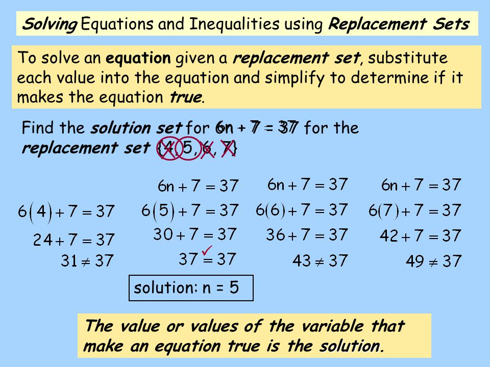 Solving Equations and Inequalities using Replacement Sets